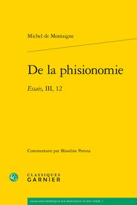De la Phisionomie. Essais III,12