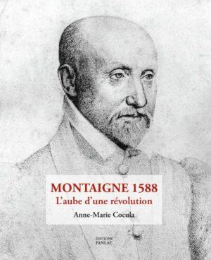 1588 dans la vie de Montaigne