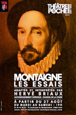 Les Essais au théâtre, adaptation et interprétation d'Hervé Briaux